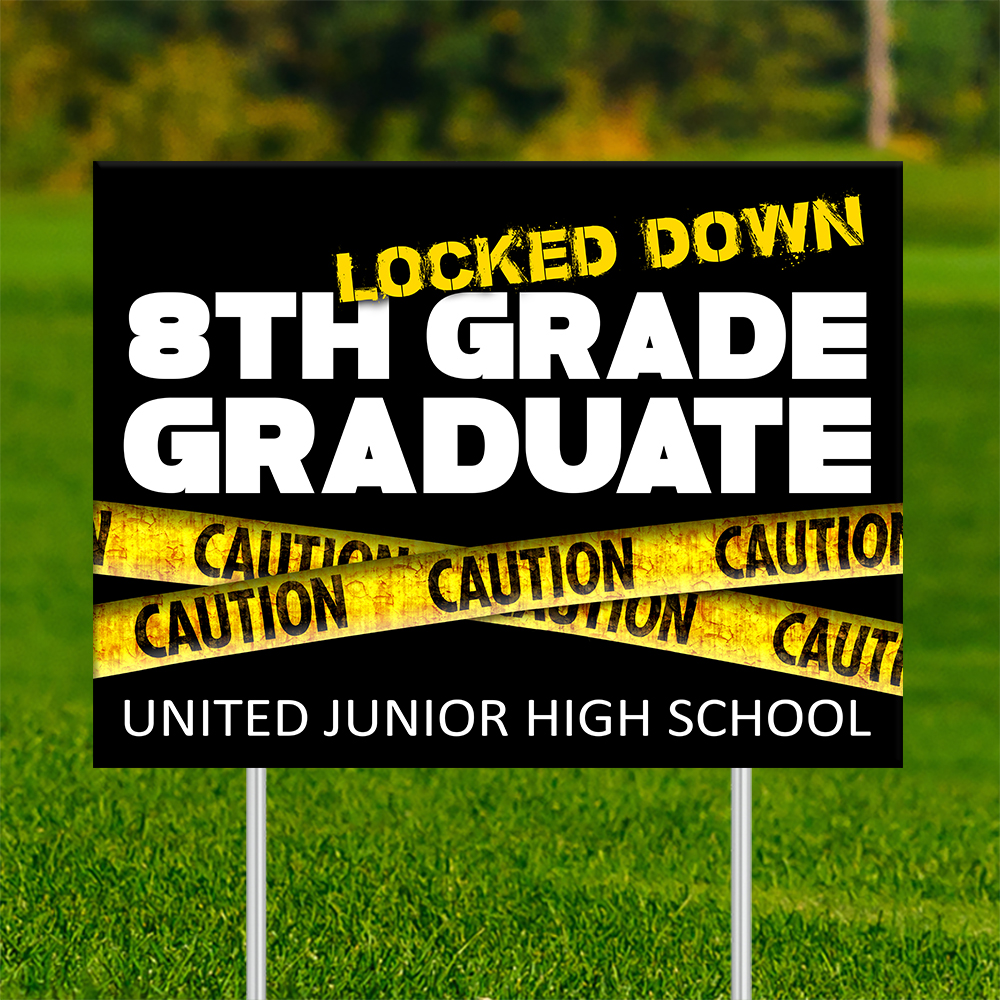 18x24 - UNITED 8TH GRADE Locked Down | 18x24_-_UNITED_8TH_GRADE_Locked_Down.jpg