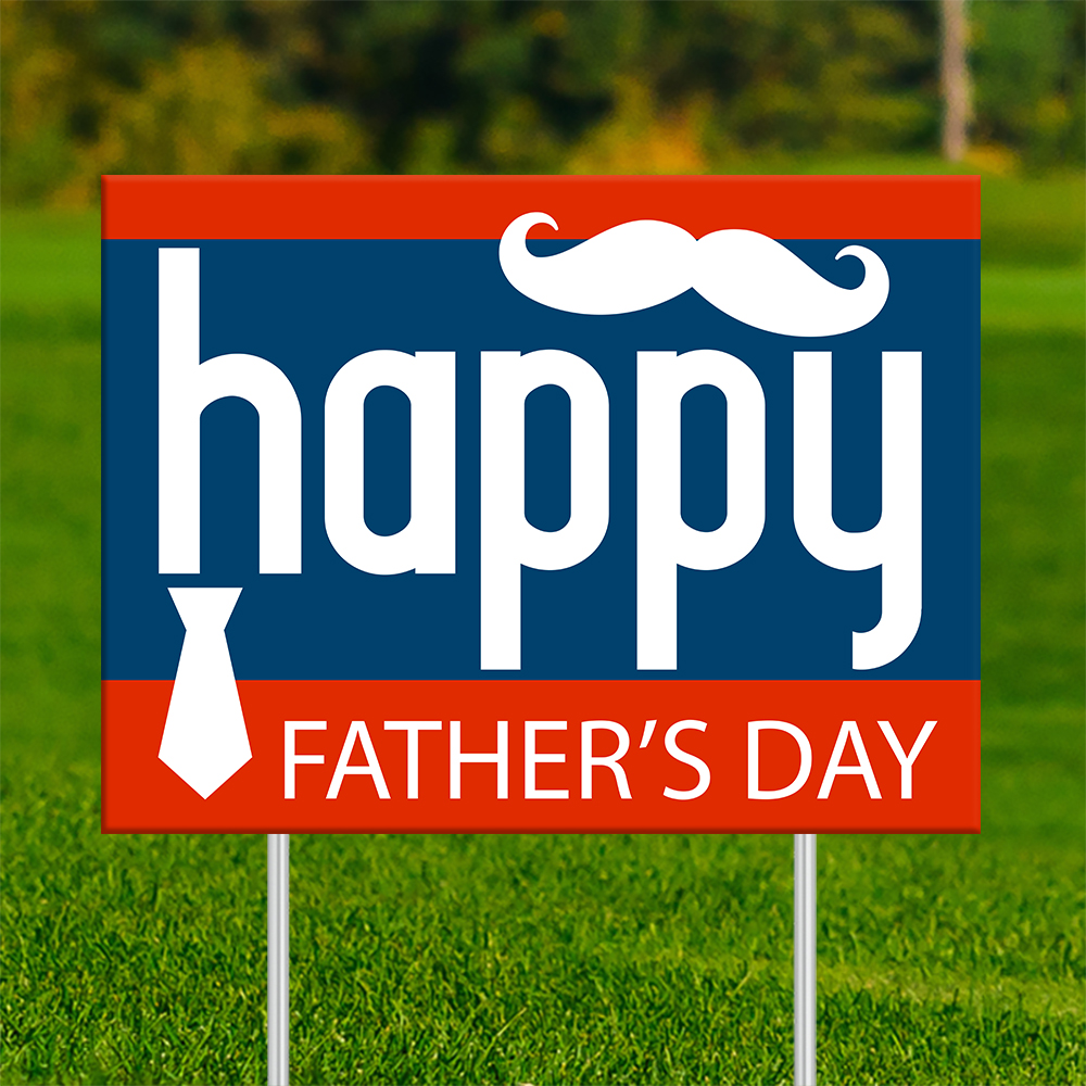 18x24 - FATHER'S DAY Happy Mustache 002 | 18x24_-_FATHERS_DAY_Happy_Mustache_002.jpg