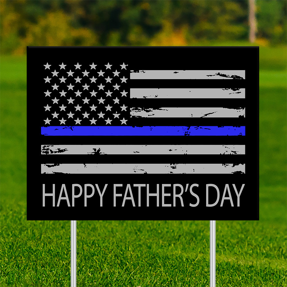18x24 - FATHER'S DAY Thin Blue Line 001 | 18x24_-_FATHERS_DAY_Thin_Blue_Line_001.jpg