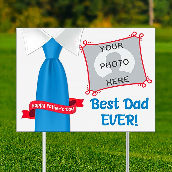 18x24 - FATHER'S DAY Best Dad Ever