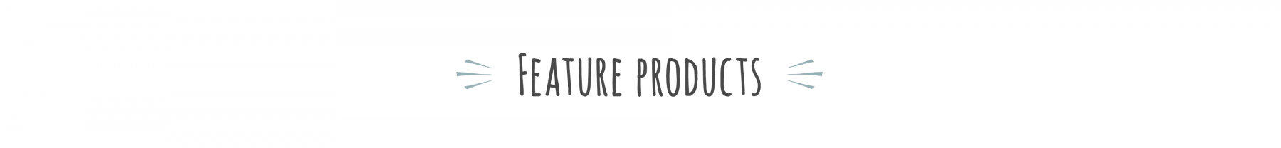 TITLE - Featured Products.png